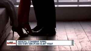 'I do think they're dangerous.' The legal pitfalls of sexual consent apps [Video]