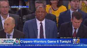 Clippers Face Off With Warriors In Game 6 Tonight [Video]