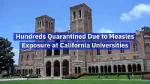 California Universities Are Plagued With New Reports Of Measles [Video]