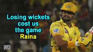 IPL 2019 | Losing wickets cost us the game: Raina [Video]