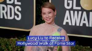 Lucy Liu Is Awarded A Star On The Walk Of Fame [Video]