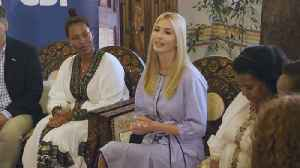 Ivanka Trump's Positive Visit To Africa [Video]