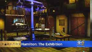 Hamilton: The Exhibition Opens In Chicago [Video]