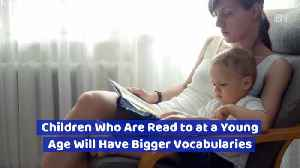 Why You Should Read A Lot To Your Children [Video]