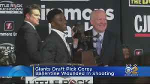 Giants Draft Pick Wounded In Shooting [Video]