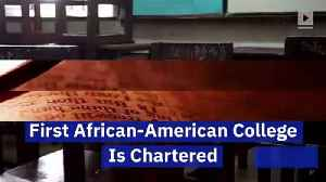 This Day in History: First African-American College Is Chartered [Video]
