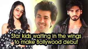 Star kids waiting in the wings to make Bollywood debut [Video]