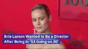 Brie Larson Talks About Why She Wants To Be A Director [Video]