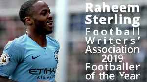 Raheem Sterling wins FWA Footballer of the Year [Video]