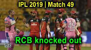 IPL 2019 | Match 49 | Rain washes out thriller, RCB knocked out [Video]