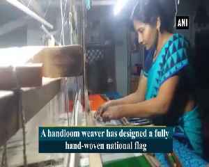 Handloom weaver designs fully hand woven national flag wishes to be unfurled at Red Fort [Video]