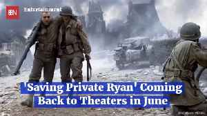 'Saving Private Ryan' Is Coming Back For D-Day Special Release [Video]