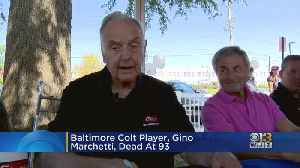 Gino Marchetti, Former Baltimore Colt And Hall Of Famer, Dies At 93 [Video]