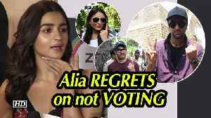 Alia Bhatt REGRETS on not VOTING in Lok Sabha Elections 2019 [Video]