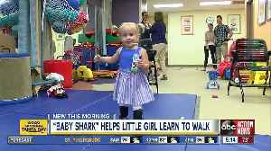 'Baby Shark' helps toddler with spina bifida learn to walk [Video]