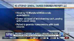 Maryland property management company accused of misusing nearly $2.5 million in HOA, condo fees [Video]