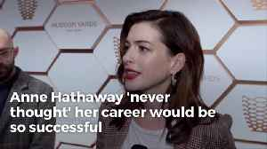 Anne Hathaway Reflects On Her Career [Video]