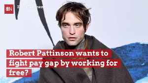 Robert Pattinson Is Going To Try A New Strategy For Equal Pay [Video]