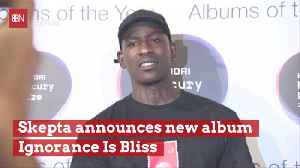 Skepta Has A New Album [Video]
