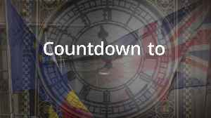 Countdown to Brexit: 183 days until Britain leaves the EU [Video]