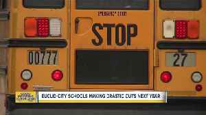 Euclid City Schools announce drastic cuts after November levy voted down [Video]