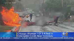 Chicago Woman One Of Three Killed In Hawaii Helicopter Crash [Video]