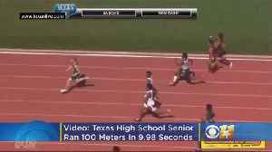 Video: Texas High School Senior Runs 100 Meters In 9.98 Seconds [Video]