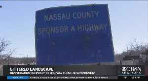CBSN New York Investigates: Why Is Litter Going Uncollected On 'Sponsored' Highways? [Video]