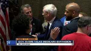 Gov. Tony Evers vows to fight for Medicaid expansion [Video]