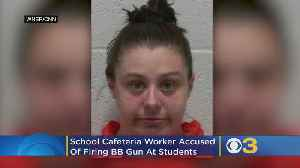 School Cafeteria Worker Accused Of Firing BB Gun At Students, Threatening To Shoot Ones She Missed Next Day At Lunch [Video]
