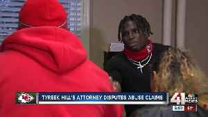 Letter: Tyreek Hill attorneys dispute abuse claims [Video]