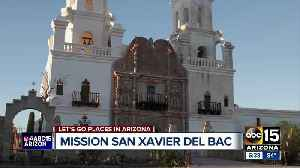 Let's Go Places in Arizona: Missio San Xavier del Bac [Video]