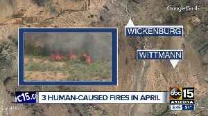 Three northwest Maricopa County fires caused by humans, officials say [Video]