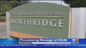 Security Increased At Cal State Northridge After Threat On Bathroom Wall [Video]
