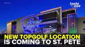 New Topgolf location coming to St. Petersburg | Taste and See Tampa Bay [Video]