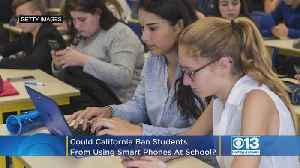Could California Ban Students From Using Smart Phones At School? [Video]