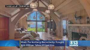 Take A Look At The $59M Tahoe Property Now Reportedly Owned By Facebook's Mark Zuckerberg [Video]