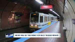 News video: Metro Rail to get $100 million for badly needed repairs