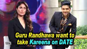 Guru Randhawa want to take Kareena Kapoor Khan on DATE [Video]