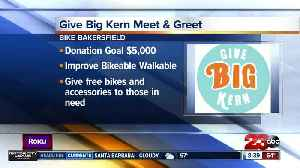 Bike Bakersfield looking for donations during Give Big Kern Meet & Greet [Video]