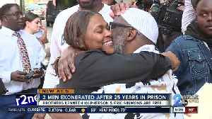 Two brothers exonerated after spending 25 years in prison for crime they didn't commit [Video]