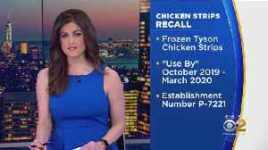 Tyson Foods Expands Recall Of Chicken Strips [Video]