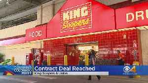 Contract Between King Soopers & Union Approved [Video]