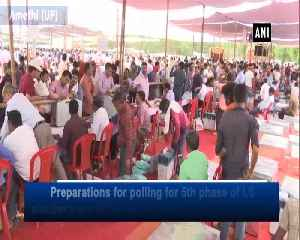Preperations underway for 5th phase of LS polls in Uttar Pradesh [Video]