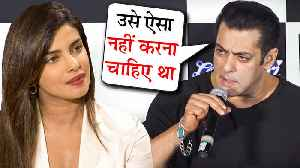 Salman Khan TARGETS Priyanka Chopra For Rejecting Bharat [Video]