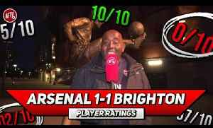 Arsenal 1-1 Brighton   No Intensity & No Passion! They Let Ramsey & Cech Down! |  Player Ratings [Video]
