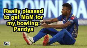 News video: IPL 2019 | Really pleased to get MoM for my bowling: Pandya