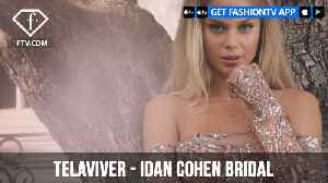 Telaviver Presents Bar Zomer in Idan Cohen Bridal Collection | FashionTV | FTV [Video]