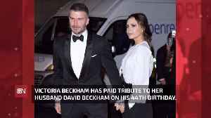 Victoria Beckham Praises Her Husband On His Birthday [Video]