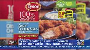 Nearly 12 Million Pounds Of Tyson Chicken Strips Have Been Recalled [Video]
